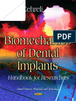 Biomechanics of Dental Implants- Handbook for Researchers - Nova Science Pub; (July 2012)