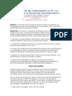 INTEGRACION DEL CONOCIMIENTO LA FE Y LA PRACTICA EN LA EDUCACION CRISTIANA PARTE II.doc