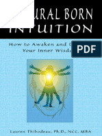 Lauren Tribodeau-Natural-Born Intuition_ How to Awaken and Develop Your Inner Wisdom-Career Press (2009).pdf