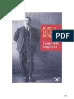 Leopoldo_Lugones_Jorge_Luis_Borges.pdf