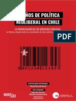 30 Años Neoliberalismo Chile