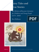 45(Russian History and Culture 13) Ben Hellman - Fairy Tales and True Stories_ the History of Russian Literature for Children and Young People (1574–2010)-Brill Academic Publishers (2013)