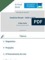 Cenários fiscais 2020-30, IFI-Senado (Diagnóstico, Projeções, Teto de Gasto)