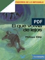 El que volvia de lejos - Philippe Ebly