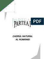 Partea i - Cadrul Natural Al Romaniei