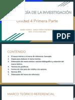 Presentación de la unidad 4 primera parte Marco Teórico Referencial