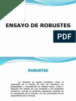 ENSAYO DE ROBUSTES