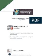 Sesión 3 y 4 - Planteamiento y Formulación del problema.pptx
