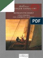 SAFRANSKI Rüdiger - Romanticismo_ Una odisea del espíritu alemán (2012, Tusquets).pdf