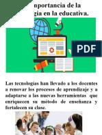 La Importancia de La Tecnología en La Educativa.