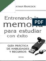 Entrenando la memoria para estudiar con Exito_ Guia pra¡ctica de habilidades y recursos_Jonathan Hancock.pdf