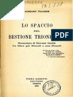 Tilgher, Adriano. Lo Spaccio Del Bestione Trionfante. Stroncatura Di Giovanni Gentile [1925]
