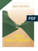 Hodson, Geoffrey - A Senda para a Perfeição