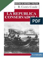 La Republica Conservadora - Ezequiel Gallo