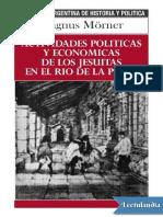 Actividades politicas y economicas de los jesuitas en el Rio de la Plata - Magnus Morner.pdf