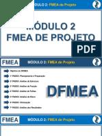 Módulo 2 - FMEA de Projeto - DFMEA