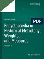(Science Networks. Historical Studies 56) Jan Gyllenbok - Encyclopaedia of Historical Metrology, Weights, and Measures_ Volume 2-Springer International Publishing_Birkhäuser (2018).pdf