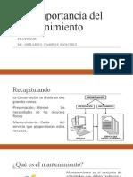 1.1 Importancia del Mantenimiento - Hernandez Garcia Bernardo Addi.pptx