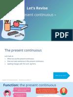 Present Cont - Grammar review
