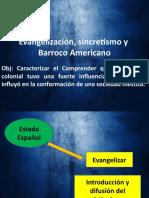 Evangelización, Sincretismo y Barroco Americano (Octavo)