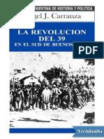 La revolucion del 39 en el sud de Buenos Aires - Angel J Carranza.pdf