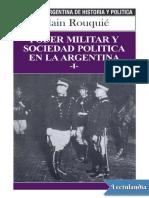 Poder militar y sociedad politica en la Argentina I - Alain Rouquie.pdf