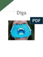 Dig A