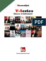 Themalijst TV Series uit binnen- en buitenland