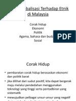 Kesan Globalisasi Terhadap Etnik Di Malaysia
