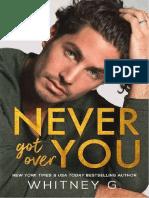 Never Got Over You(Nunca Te Supere)_Whitney G