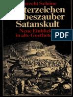 Götterzeichen, Liebeszauber, Satanskult. Neue Einblicke in alte Goethetexte by Albrecht Schöne (z-lib.org).pdf