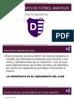 Proyecto Deportivo Villa Dálmine - Jendrulek, Iglesias, Rosada
