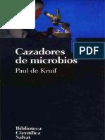 Paul de Kruif - Cazadores de Microbios