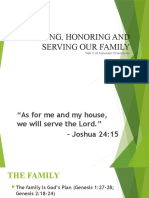 LOVING, HONORING AND SERVING OUR FAMILY
