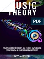 Music Theory _  From Beginner to Intermediate_ How to Easily Compose Music for Piano, Guitar or Any other Musical Instrument. (Music Theory for Beginners Book 2)