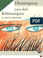 Hemingway Ernest - Las Nieves Del Kilimanjaro Y Otros Cuentos y Verdes colinas de África