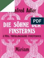 Adler, Manfred - Die Söhne der Finsternis - 3. Teil - Theologische Finsternis