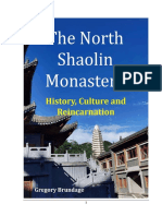 The North Shaolin Monastery - History Culture and Reincarnation 2nd Ed.