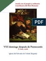 VIII Domingo Despues de Pentecostes. Propio y Ordinario de la santa misa