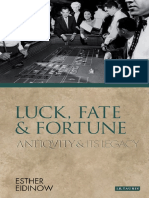 (Ancients and Moderns Series) Esther Eidinow - Luck, Fate and Fortune_ Antiquity and Its Legacy  -I B Tauris Academic (2011).pdf