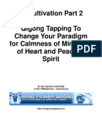Qi Cultivation Part 2 - Qigong Tapping to Change Your Paradigms for Calmness of Mind, Joy of Heart and Peace of Spirit