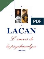 LACAN, Jacques. L'envers de la psychanalyse (1969-1970)