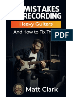 12_Mistakes_Recording_Heavy_Guitars_and_How_to_Fix_Them_-_by_Matt_Clark_-_Mixer