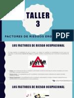 TALLER 3-FACTORES DE RIESGOS ERGONÓMICOS