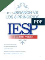 EL ORGANON VS LOS 8 PRINCIPIOS