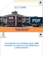 TRANSPORT OF NEWBORN BABY AND COMMON ACCIDENTS AND MISHAPS IN LABOUR ROOM -ANAND MLHP