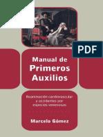 Manual de primeros auxilios, reanimación cardiovascular y accide