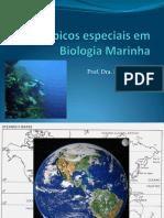 APRESENTAÇÃO TÓPICOS ESPECIAIS EM BIOLOGIA MARINHA