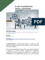 La diferencia entre la planificación estratégica, tactica y operativa