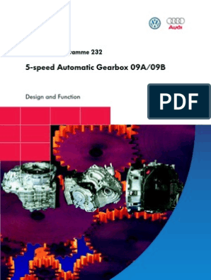 5-speed Automatic Gearbox 09A/09B: Self-Study Programme 232